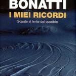 Walter Bonatti – I miei ricordi