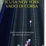Scusa New York vado di corsa – Adriano Berton