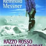 Reinhold messner – Razzo rosso sul Nanga Parbat