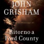 John Grisham – Ritorno a Ford County