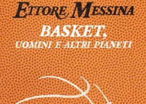 ettore-messina-basket-uomini-altri-pianeti