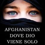 Afghanistan, dove Dio viene solo per piangere – Siba Shakib