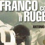 Franco come il rugby – Antonio Falda