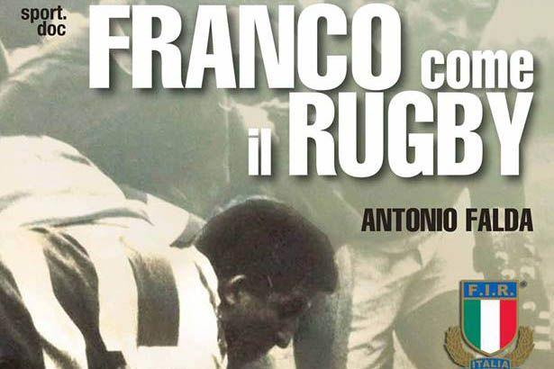 Franco come il rugby - Antonio Falda