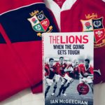The Lions when the going gets tough – Ian McGeechan